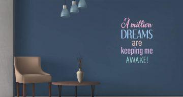 Αυτοκόλλητα Τοίχου - Million dreams