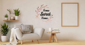 Αυτοκόλλητα Τοίχου - Home sweet home